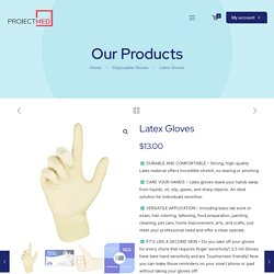Latex Gloves – Project Med