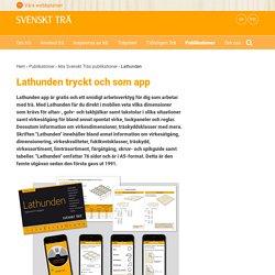 Lathunden tryckt och som app - Svenskt Trä