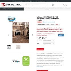 Laticrete SPECTRALOCK PRO PREMIUM Grout - Part C Color Powder - Tile Pro Depot