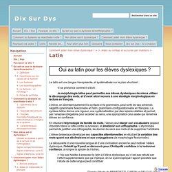 Latin - Dix Sur Dys