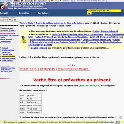 Latin - 12 - Verbe être - présent - composés - place