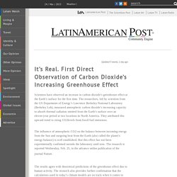 LatinAmerican Post - It's Real. First Direct Observation of Carbon Dioxide's Increasing Greenhouse Effect