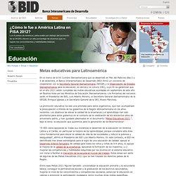 Metas educativas para Latinoamérica y el Caribe