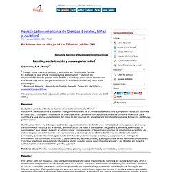 Revista Latinoamericana de Ciencias Sociales, Niñez y Juventud - Familia, socialización y nueva paternidad