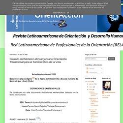 Glosario del Modelo Latinoamericano Orientación Transicional para el Sentido Ético de la Vida