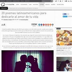 20 poemas latinoamericanos para dedicarle al amor de tu vida