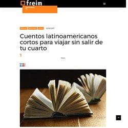 Cuentos latinoamericanos cortos para disfrutar