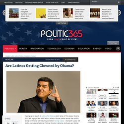 Are Latinos Getting Clowned by Obama?