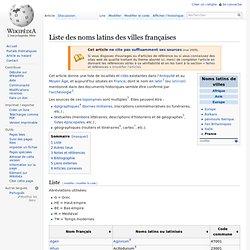 Liste des noms latins des villes françaises