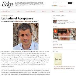 Latitudes of Acceptance