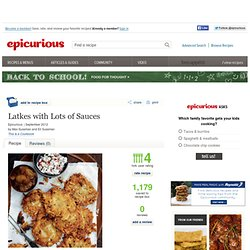 Latkes with Lots of Sauces Recipe