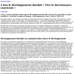 A bas le développement durable ! Vive la décroissance conviviale !