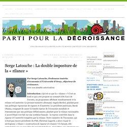Serge Latouche : La double imposture de la « rilance » »