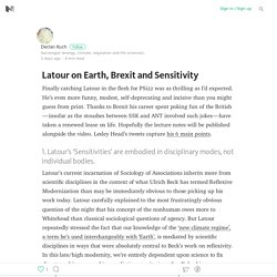 Latour on Earth, Brexit and Sensitivity