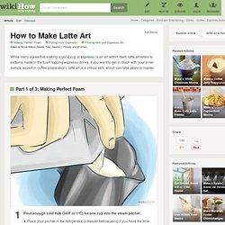 9 Tips on How to Make Latte Art
