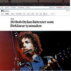 20 Bob Dylan-låttexter som förklarar tystnaden