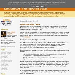 Laudator Temporis Acti: Nulla Dies Sine Linea