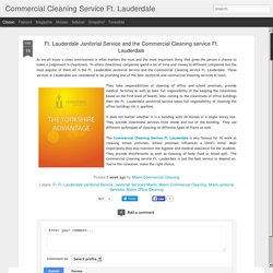 Ft. Lauderdale Janitorial Service and the Commercial Cleaning service Ft. Lauderdale