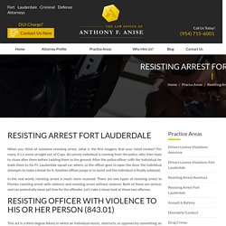 Fort Lauderdale Resisting Arrest Defense Lawyer