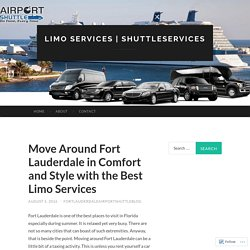 Move Around Fort Lauderdale in Comfort and Style with the Best Limo Services