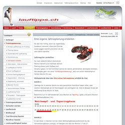 Dauerlauf und Lauftraining: Jahresplan, Trainingsplan erstellen- lauftipps.ch