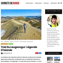 Trek du Laugavegur : Légende d'Islande