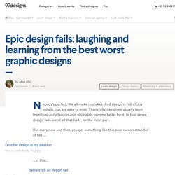 Epic design fails: laughing and learning from the best worst graphic designs - 99designs