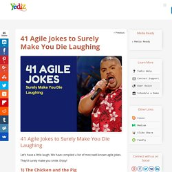 41 Agile Jokes to Surely Make You Die Laughing – Yodiz Project Management Blog