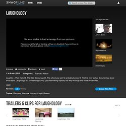 Laughology - Watch the Documentary Film for Free | Watch Free Documentaries Online | SnagFilms