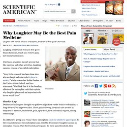 Why Laughter May Be the Best Pain Medicine