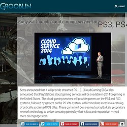 Sony will launch cloud gaming service for PS3...
