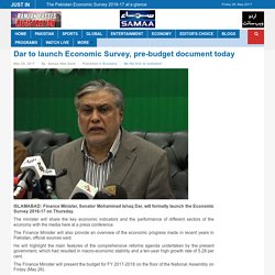 Dar to launch Economic Survey, pre-budget document today