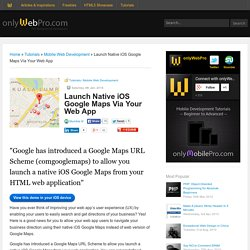 Launch Native iOS Google Maps Via Your Web App