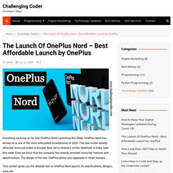 The Launch Of OnePlus Nord - Best Affordable Launch by OnePlus