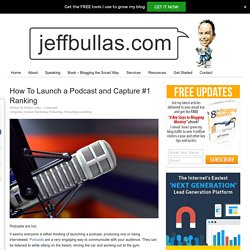How To Launch a Podcast and Capture #1 Ranking