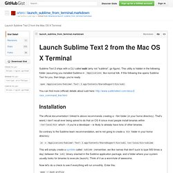 Launch Sublime Text 2 from the Mac OS X Terminal