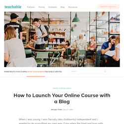 How to Launch Your Online Course with a Blog