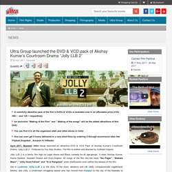 Ultra Group launched the DVD & VCD pack of Jolly LLB 2