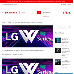 LG W Series Launched in India – W10, W30 and W30 Pro – BuyMobile Australia