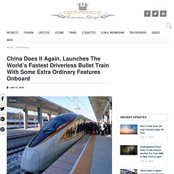 China Launched Driverless Bullet Train - HIgh Speed Train in China