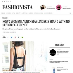 How 2 Women Launched a Lingerie Brand With No Design Experience