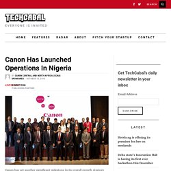 Canon has launched operations in Nigeria