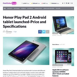 Honor Play Pad 2 Android tablet launched-Price and Specifications