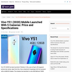 Vivo Y51 (2020) Mobile Launched With 5 Cameras: Price In India & All Specifications