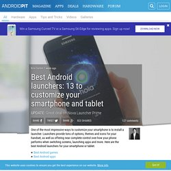 Best Android launchers: 10 to customize your smartphone and tablet