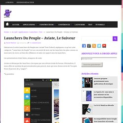 Launchers Du Peuple - Aviate, Le Suiveur