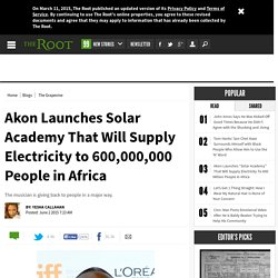 Akon Launches Solar Academy That Will Supply Electricity to 600,000,000 People in Africa