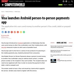 Visa launches Android person-to-person payments app