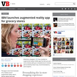 IBM launches augmented reality app for grocery stores