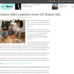 Lauren Stiles Launches Sweet Lil' Bruiser Kits - Lifestyle Tips & Advice